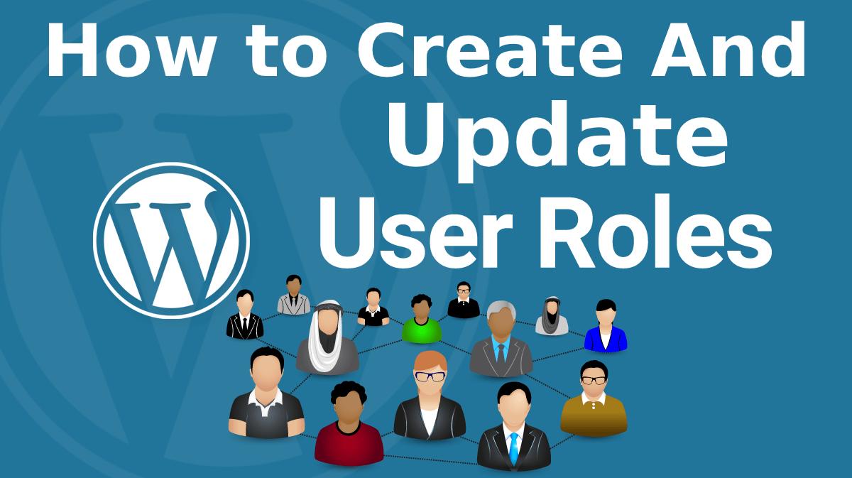 How to create custom roles in wordpress?