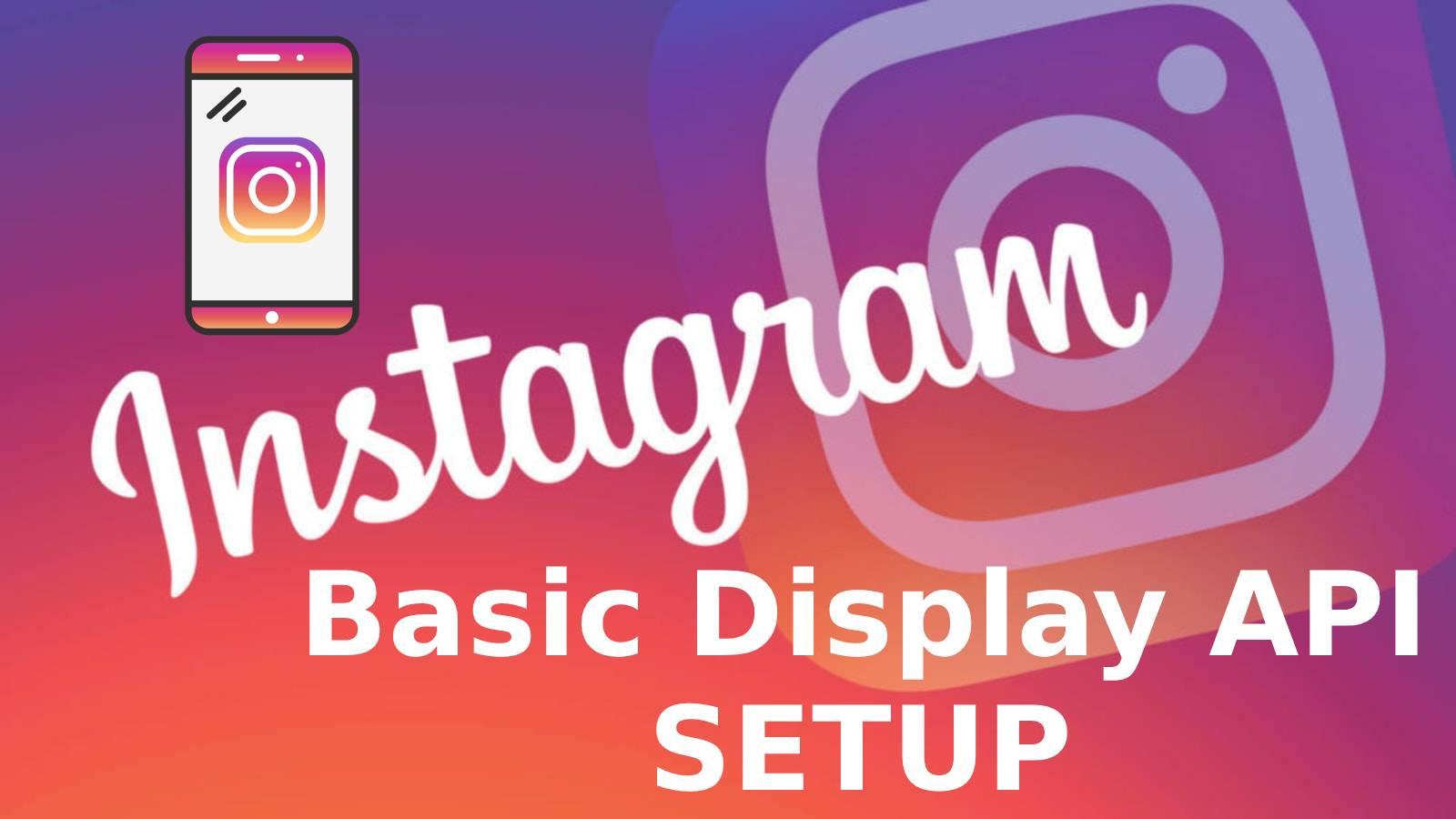 Instagram Basic Display API Setup