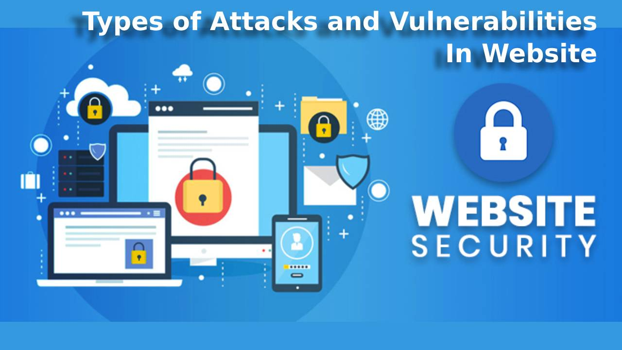 Website Security Tricks and Types of Attacks on Website