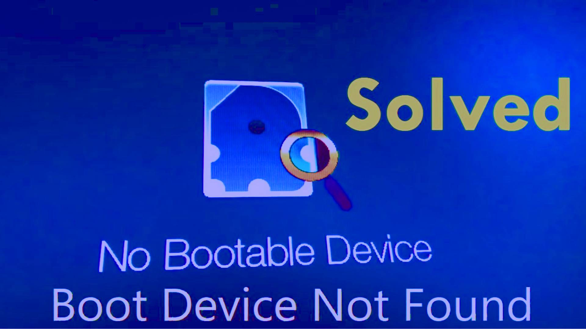 How to fix No Bootable Device in Laptop