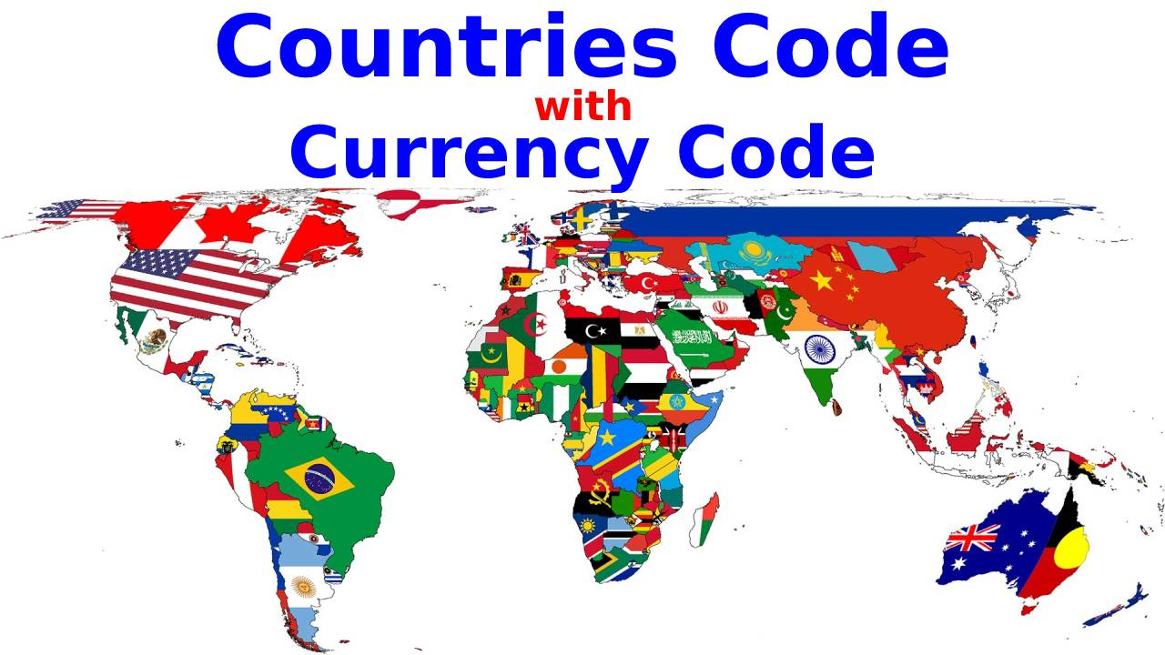 Countries Code with Currency Code