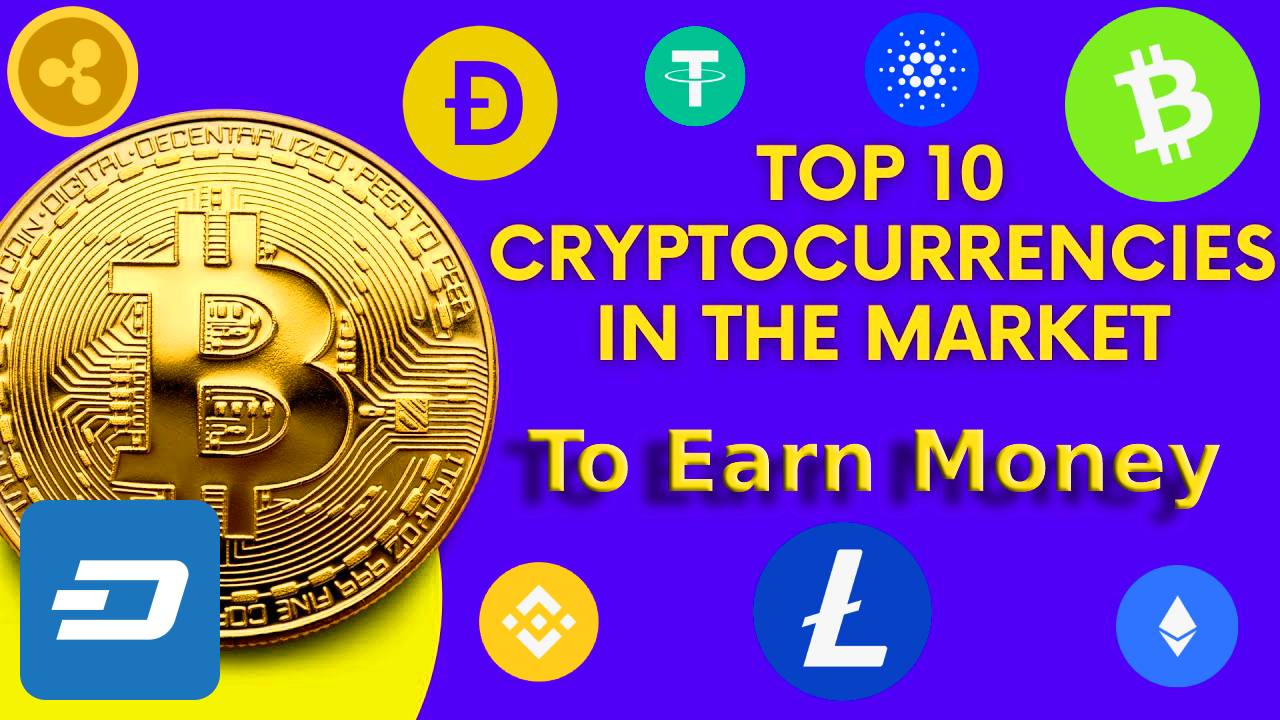 Top 10 cryptocurrency to earn money