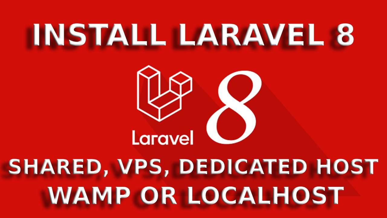 How to Install Laravel 8?