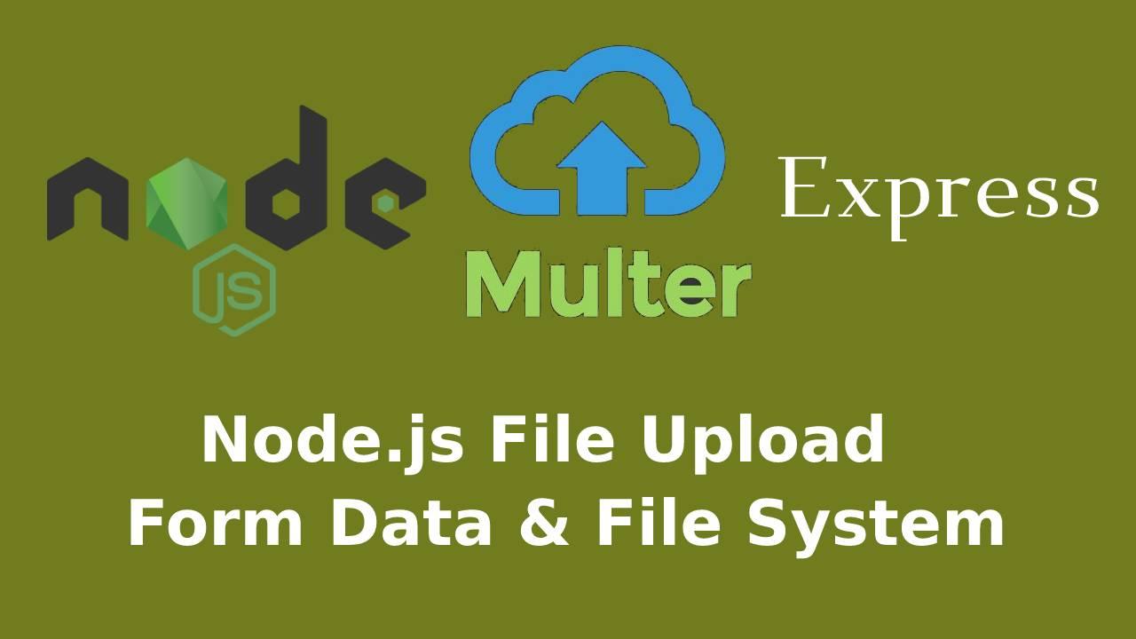 How to upload file in NodeJS