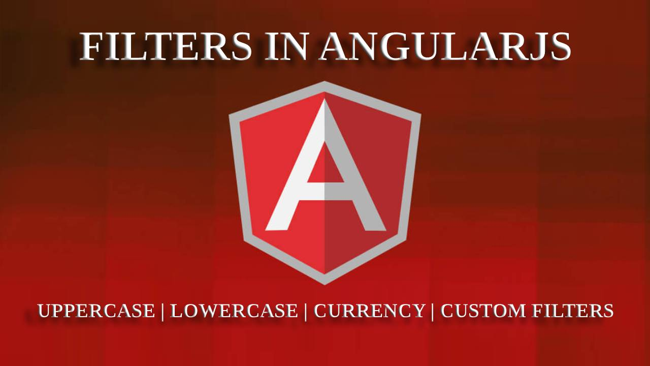 Create Filters in AngularJS